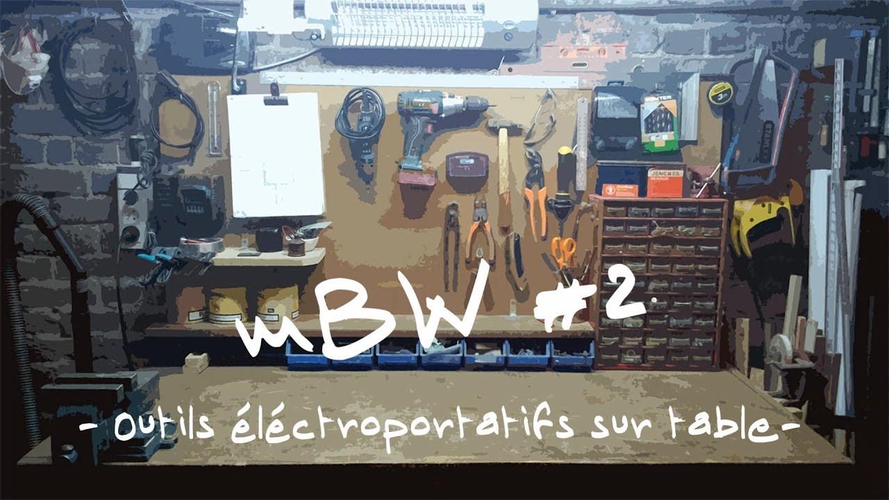 Bidouille World #2 - Outils électroportatif sur table - YouTube