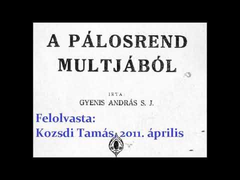 Gyenis András - A pálosrend múltjából 1930 (TELJES HANGOSKÖNYV)