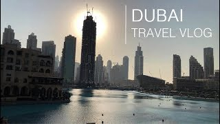 DUBAI / TRAVEL VLOG