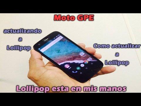 android Lollipop. 5.0.1. OTA. moto g gpe. Como actualizar. actaualizando