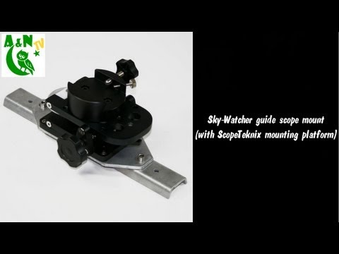 The Sky-Watcher guide scope mount (with ScopeTeknix mounting platform)