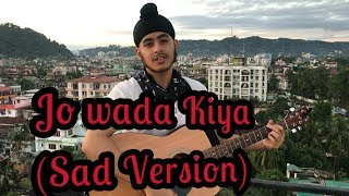 download lagu Jo Wada Kiya Woh Nibhana Padega Sad Unplugged Version gratis