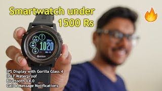 Budget Smartwatch Under 1500Rs with Awesome Features...