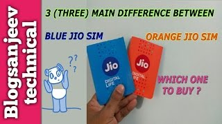 3(Three) DIFFERENCE BETWEEN BLUE RELIANCE JIO SIM & ORANGE RELIANCE JIO SIM ? GET YOUR CHOICE NUMBER