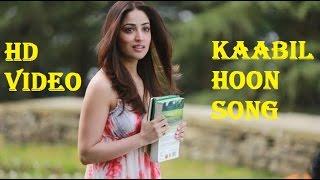 Download Kaabil Hoon Song (Video) | Kaabil | Hrithik Roshan, Yami Gautam | Jubin Nautiyal, Palak 3Gp Mp4