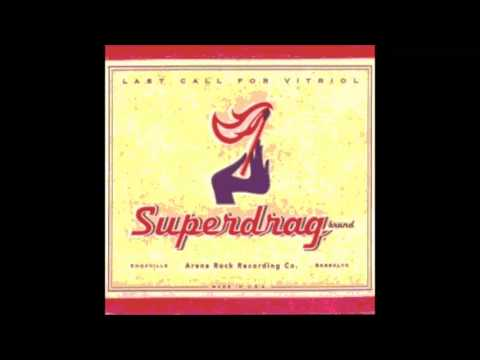Superdrag - Her Melancholy Tune