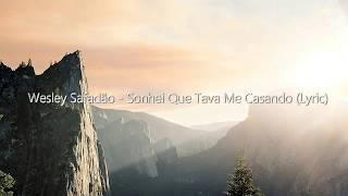 Wesley Safadão - Sonhei Que Tava Me Casando (Lyric/Letra)