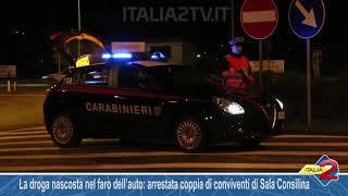 La droga nascosta nel faro dell'auto arrestata coppia di conviventi di Sala Consilina