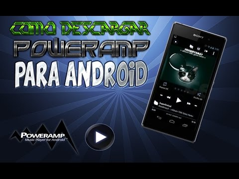 PowerAMP para Android FULL [APK] [Descarga] [NO ROOT]