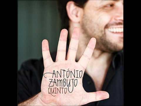 Antonio Zambujo - Algo Estranho Acontece