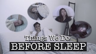 Things We Do Before Sleep