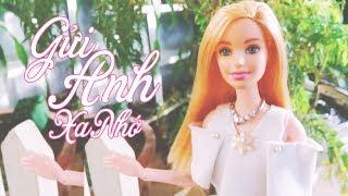 Gửi Anh Xa Nhớ - Phiên Bản Búp Bê Barbie - [OFFICIAL MV]