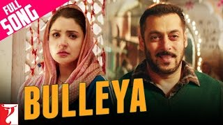 Bulleya | Full Song | Sultan | Salman Khan | Anushka Sharma | Papon