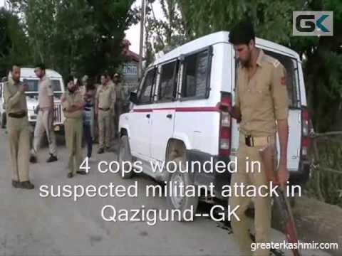 4 cops wounded in suspected militant attack in Qazigund