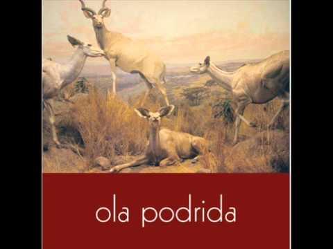 Ola Podrida - Eastbound