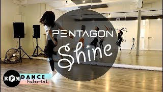 "PENTAGON ""Shine"" Dance Tutorial (Chorus)"