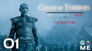 Game of Thrones   Civilization 6 - Gathering Storm MODED   The Night King   Episode 1 [Free Folk]