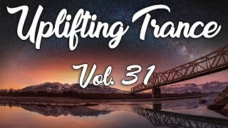 ♫ Uplifting Trance Mix | March 2017 Vol. 31 ♫