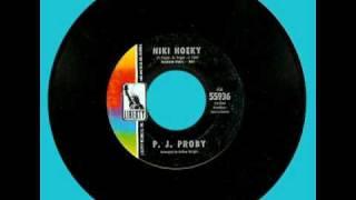 Watch P.j. Proby Niki Hoeky video