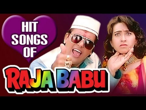Raja Babu: All Songs Jukebox | Govinda, Karishma Kapoor | Superhit Bollywood Hindi Songs
