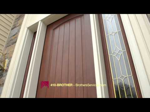 Brothers Services Company is Maryland's Best Choice For Doors and Windows