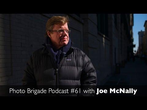 The Photo Brigade Podcast #61 with Joe McNally