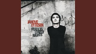 Watch Janove Ottesen Francis Lonely Nights video