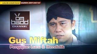 Gus Miftah~Pengajian memperingati  Nuzulul Qur'an (HD)