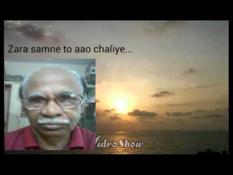 Zara Samane To Aao Chaliye  (by Arun Yajurvedi)