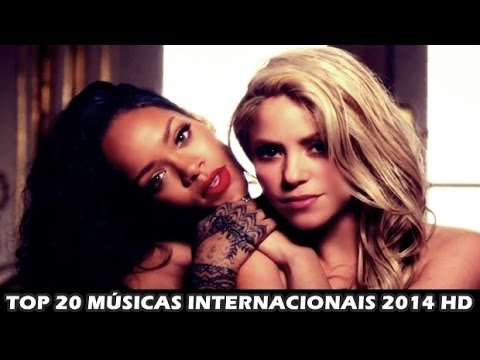 TOP 20 INTERNACIONAIS ( AS MAIS TOCADAS NO MUNDO 2014 HD)
