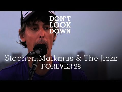 Stephen Malkmus And The Jicks - Forever 28
