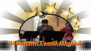Houston Tamil Church - Thirupadham Nambi Vandhen