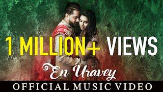 En Uravey | Tha Mystro feat Sathya Nithi | VGS | Official Music Video | 4K