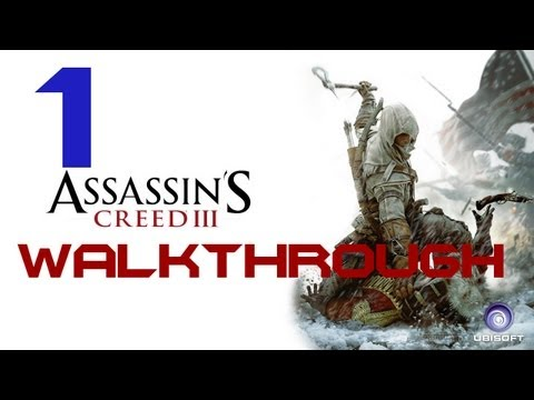 Assassin's Creed III Walkthrough w/Commentary - PART 1 - AWESOME DAD