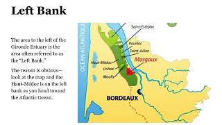 Bordeaux, the Region and its Wines
