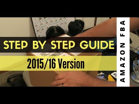 Amazon FBA for Beginners Step by Step Guide! (2015)