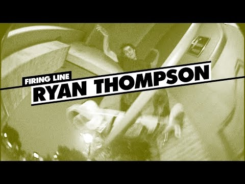 Firing Line: Ryan Thompson