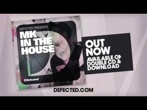 Defected presents MK In The House Mixtape