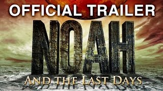 Noah Official Trailer (2014) The Ten Signs [HD]