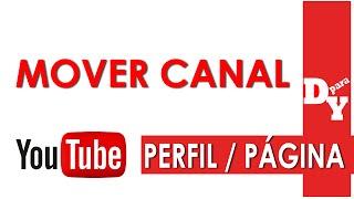 Mover um canal para uma página ou um perfil diferente do Google+