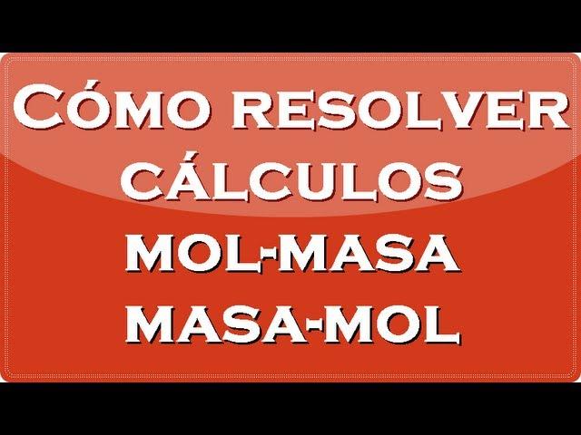 Estequiometria: Cómo resolver cálculos masa-mol y mol-masa