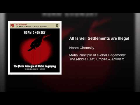 All Israeli Settlements are Illegal