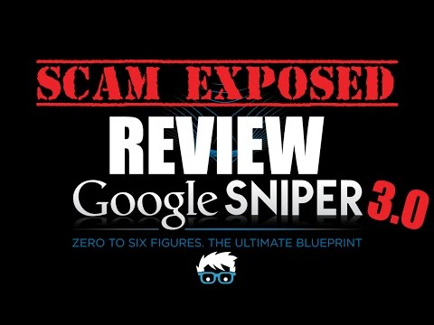 Google Sniper 3.0 Review - Scam in the Crosshairs