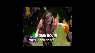 Koma Rojin - Piroz Be