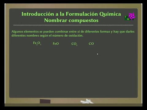 Introducción a la Nomenclatura de compuestos Binarios (1/3)