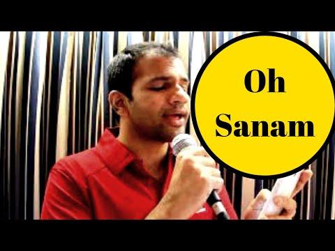 Oh Sanam - Cover by Sahil Dhandhia