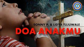 SONNY P. & LIDYA TUJUWALE - DOA ANAKMU