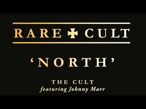 THE  CULT featuring Johnny Marr - 'North'