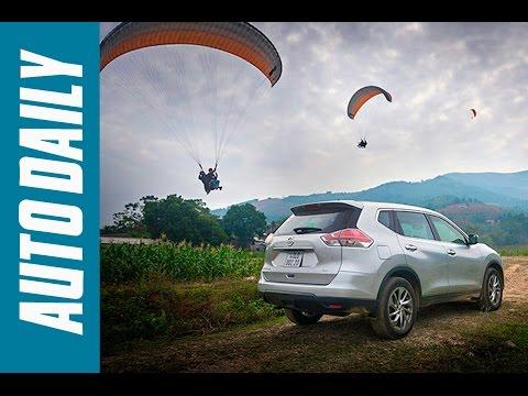 Autodaily.vn | Trải nghiệm nhanh Nissan X-Trail 2016: Đối thủ của Honda CR-V và Mazda CX-5