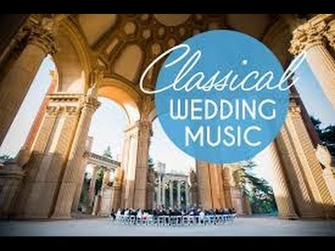 Top Classical Wedding Songs - Instrumental Music for Weddings Music Videos